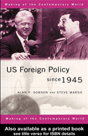 Us Foreign Policy Since 1945: