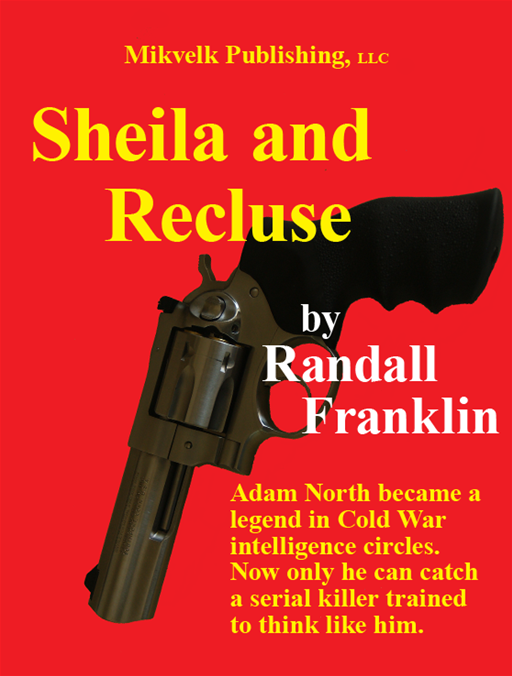 Sheila and Recluse