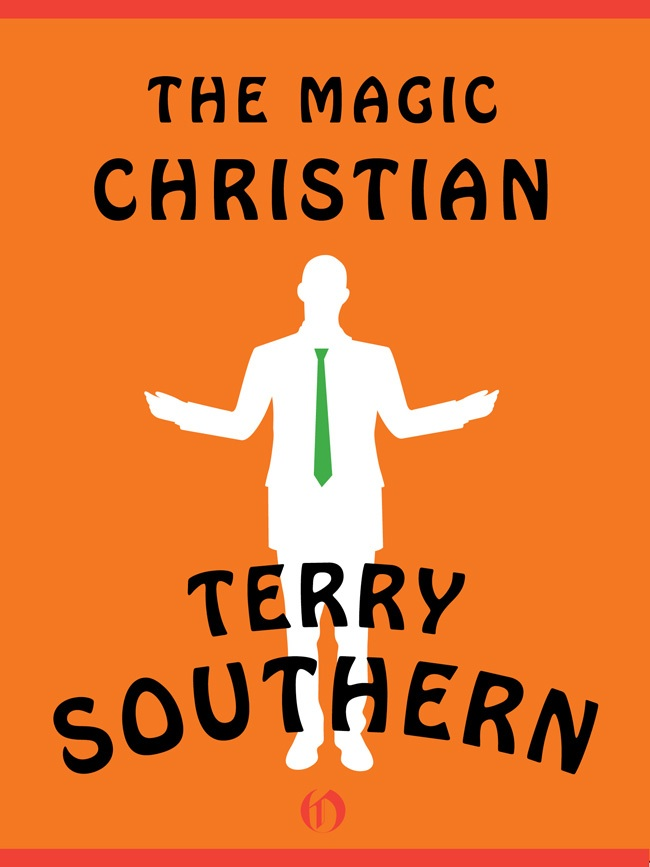 The Magic Christian By: Terry Southern