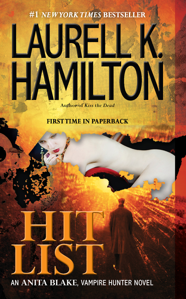 Hit List By: Laurell K. Hamilton