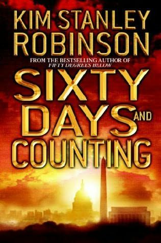Sixty Days and Counting By: Kim Stanley Robinson