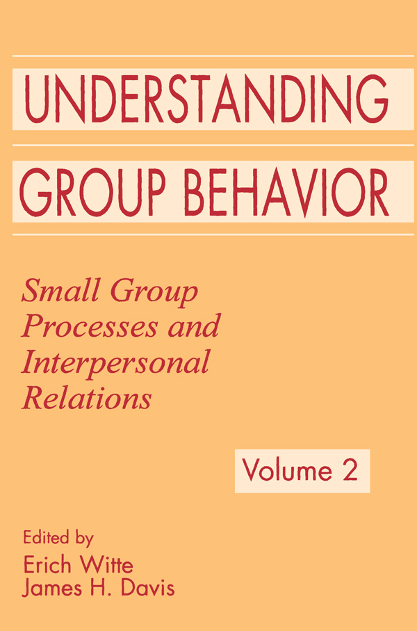 Understanding Group Behavior Volume 1: Consensual Action By Small Groups; Volume 2: Small Group Processes and Interpersonal Relations
