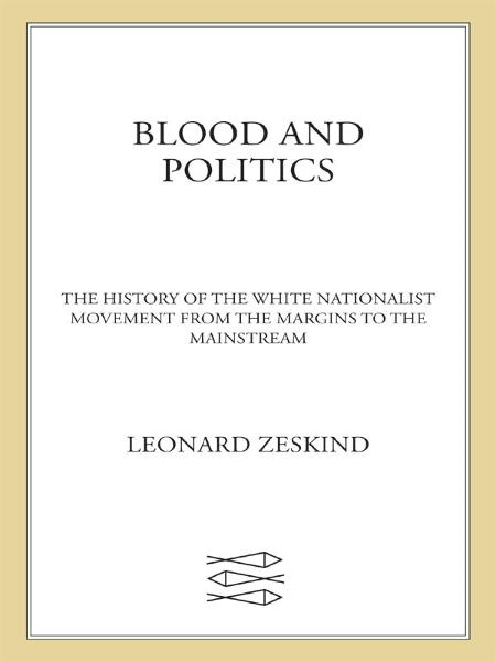 Blood and Politics By: Leonard Zeskind