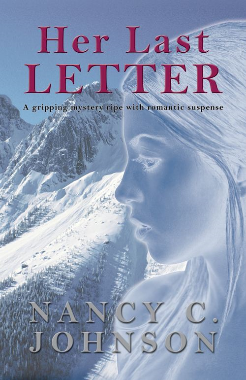 Her Last Letter By: Nancy C. Johnson