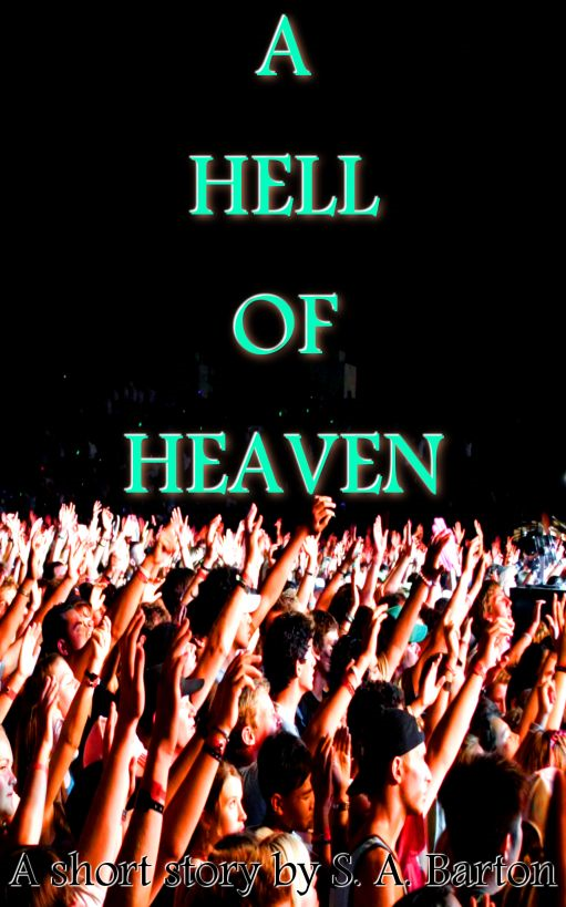 A Hell of Heaven