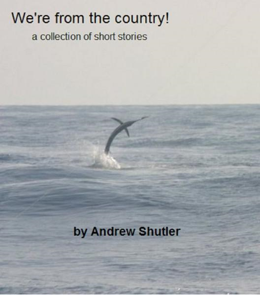 We're from the Country! By: Andrew Shutler