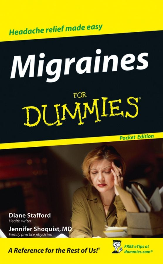 Migraines For Dummies®, Pocket Edition