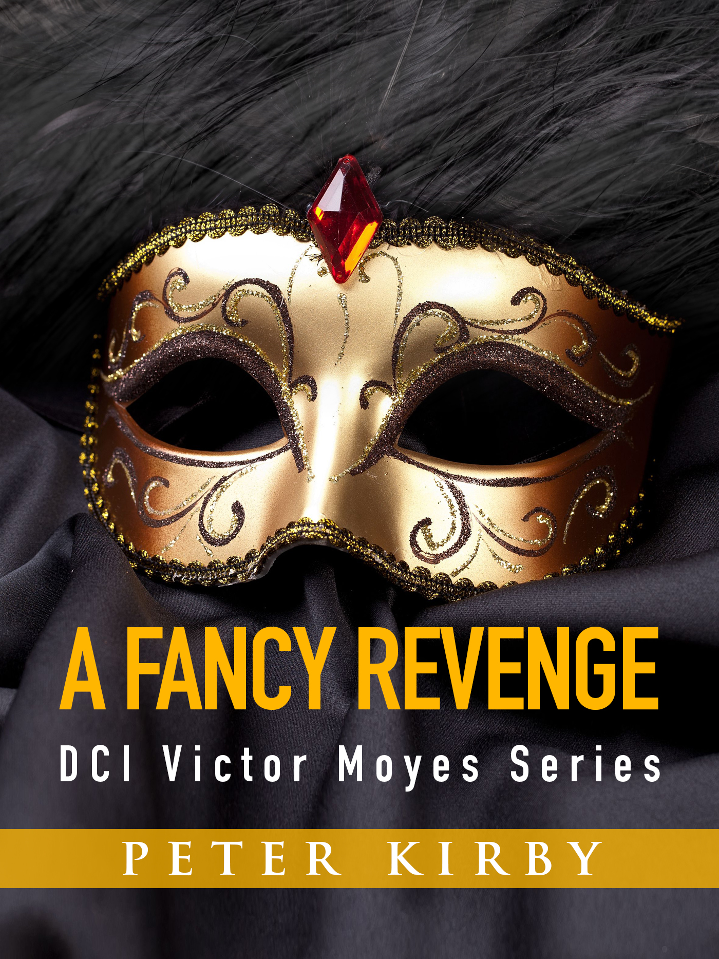 A Fancy Revenge By: Peter Kirby