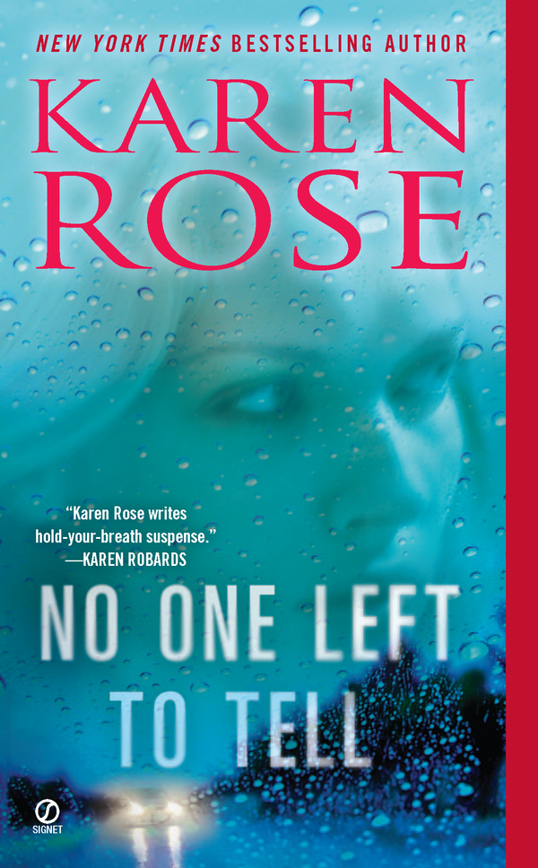 No One Left to Tell By: Karen Rose