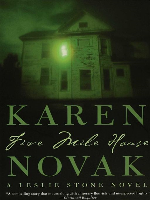 Five Mile House By: Karen Novak