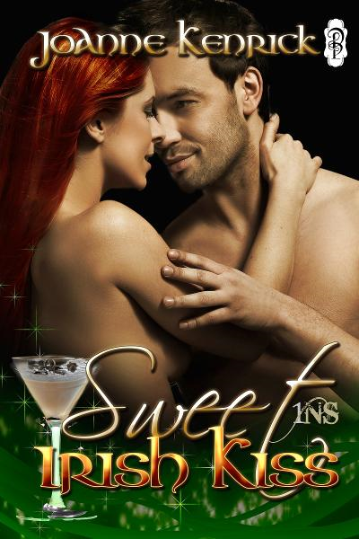 Sweet Irish Kiss By: JoAnne Kenrick