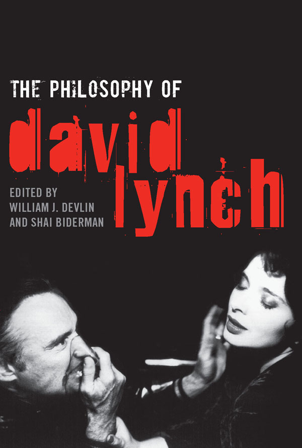 The Philosophy of David Lynch By: William Devlin