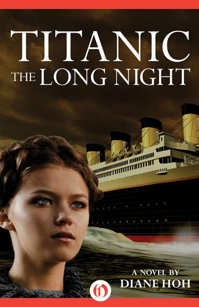 Titanic: The Long Night By: Diane Hoh