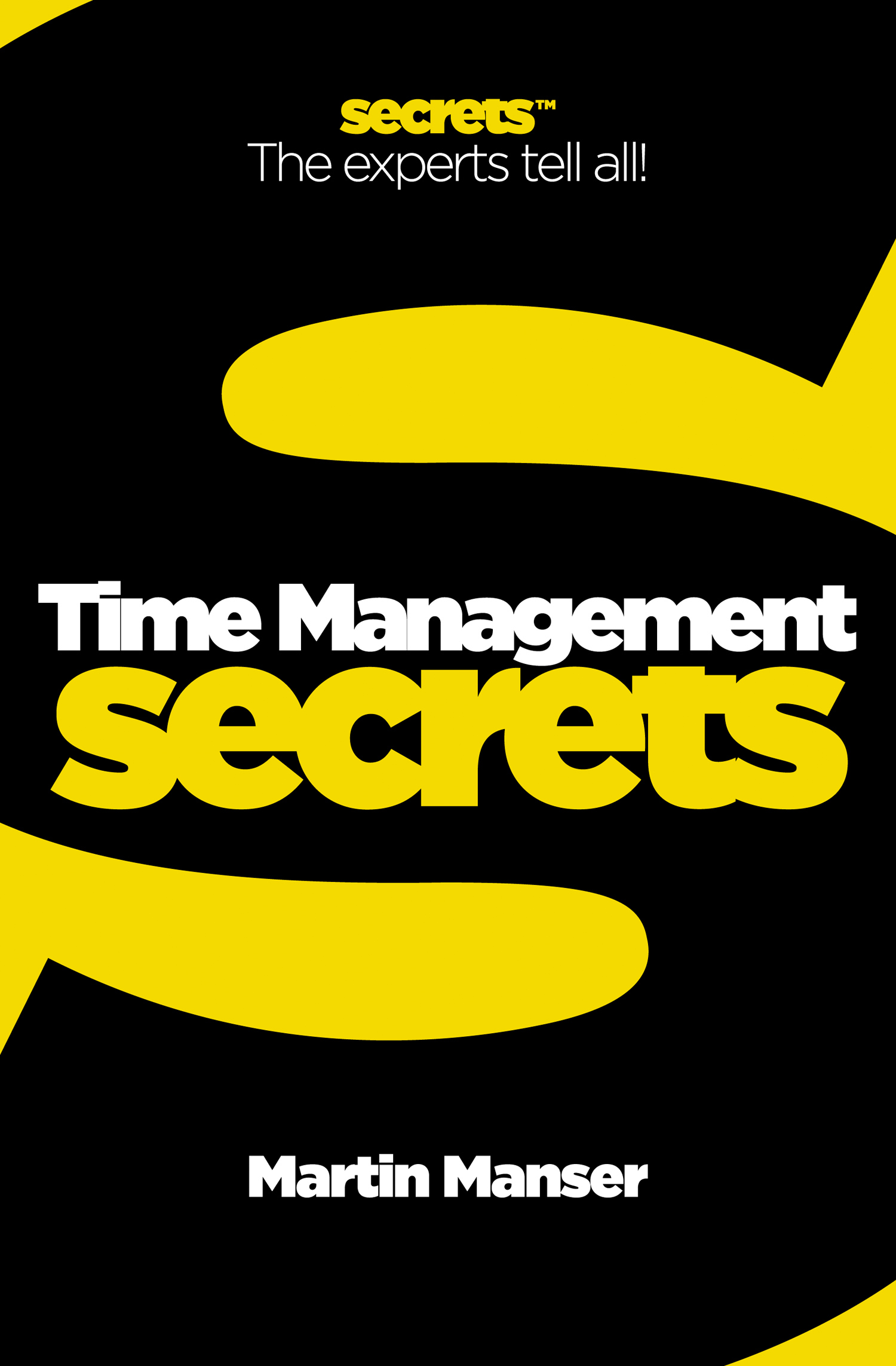 Time Management (Collins Business Secrets) By: Martin Manser