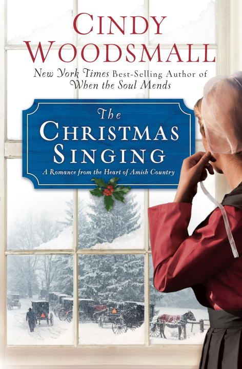 The Christmas Singing By: Cindy Woodsmall