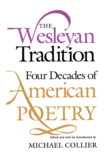The Wesleyan Tradition By: