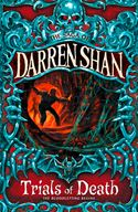 Picture of - Trials of Death (The Saga of Darren Shan, Book 5)