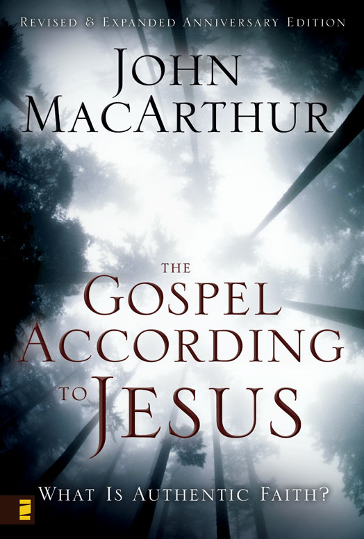 The Gospel According to Jesus By: John F.   MacArthur
