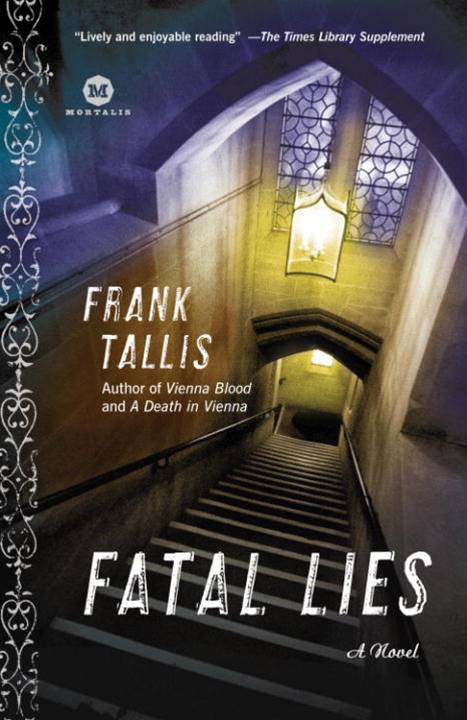 Fatal Lies By: Frank Tallis