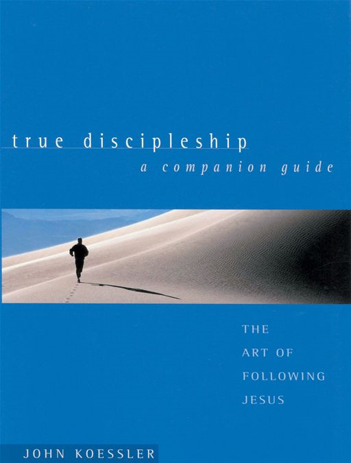 True Discipleship Companion Guide