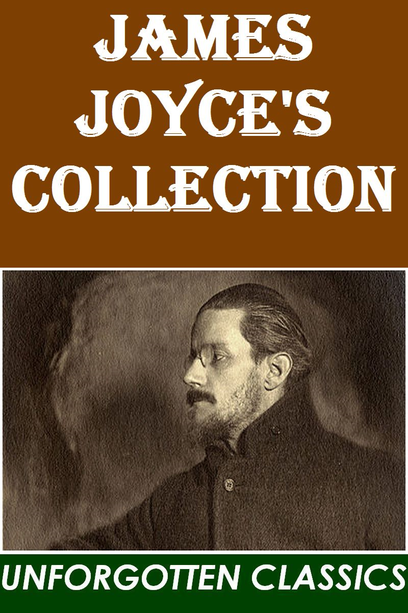 James Joyce - James Joyce's Collection
