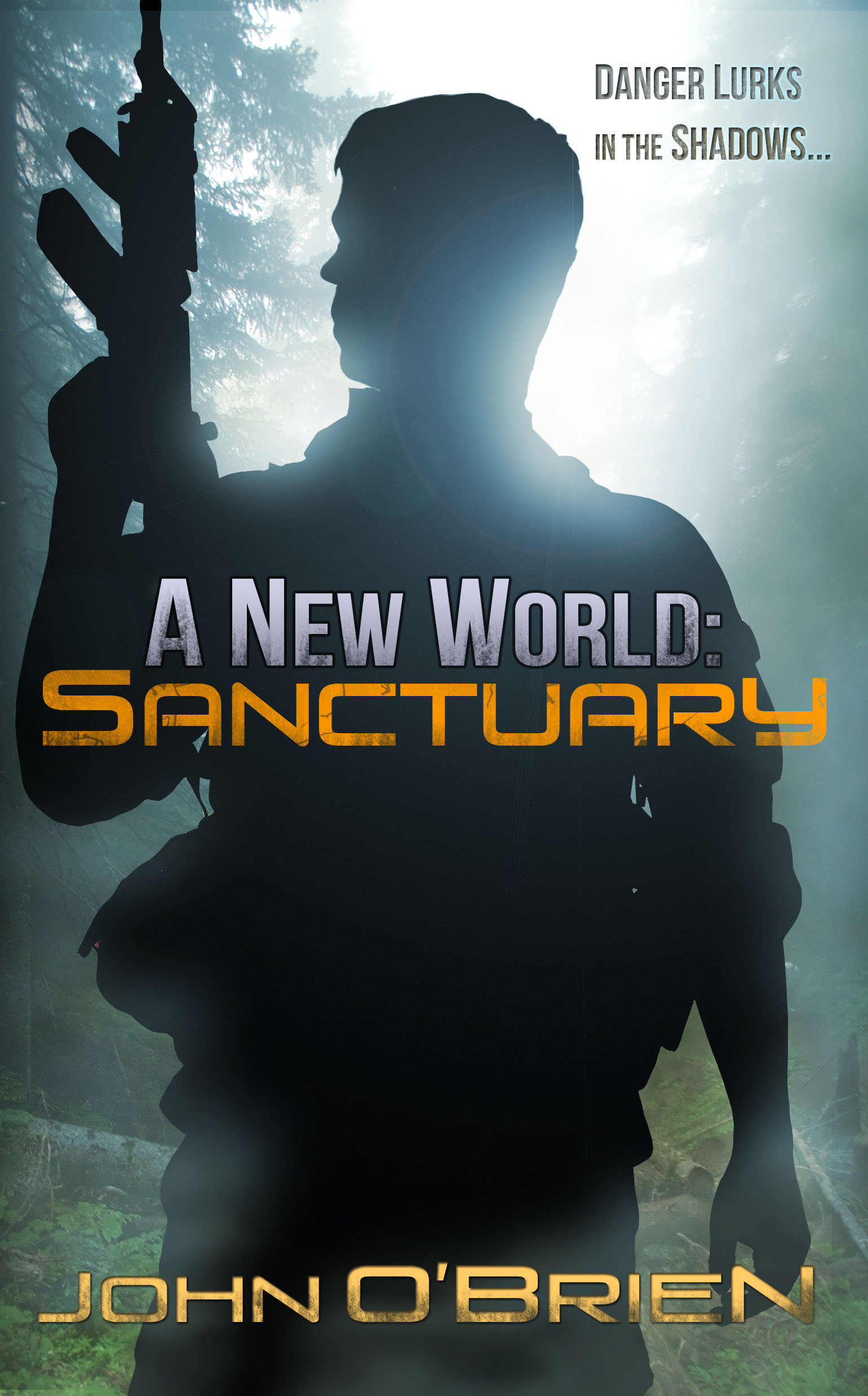 A New World: Sanctuary By: John O'Brien