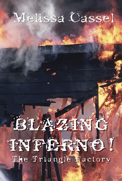 Blazing Inferno! The Triangle Shirtwaist Factory