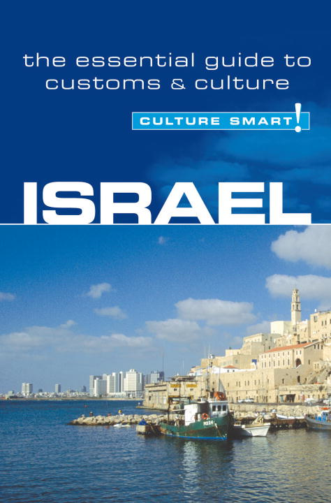 Israel - Culture Smart! By: Jeffrey Geri