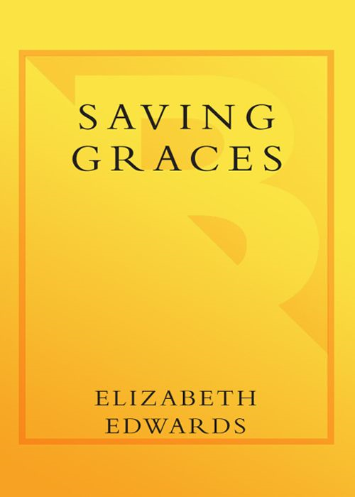 Saving Graces By: Elizabeth Edwards