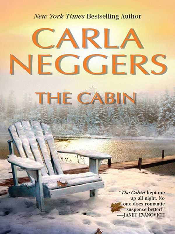 The Cabin By: Carla Neggers