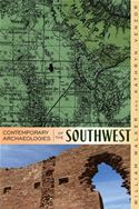 download Contemporary Archaeologies of the Southwest book