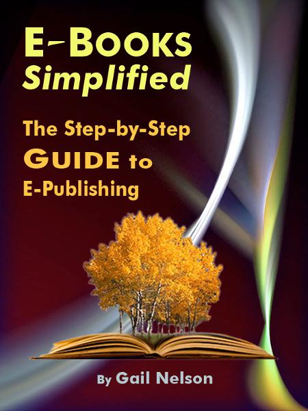 E-Books Simplified: The Step-by-Step Guide to E-Publishing
