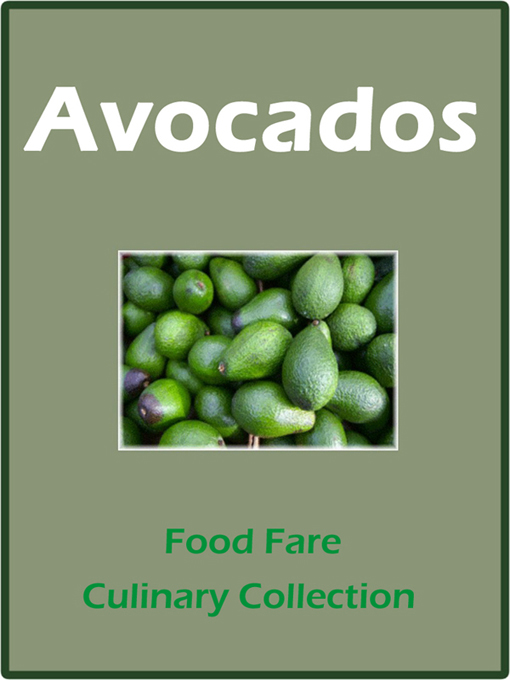 Avocados By: Food Fare,Shenanchie O'Toole