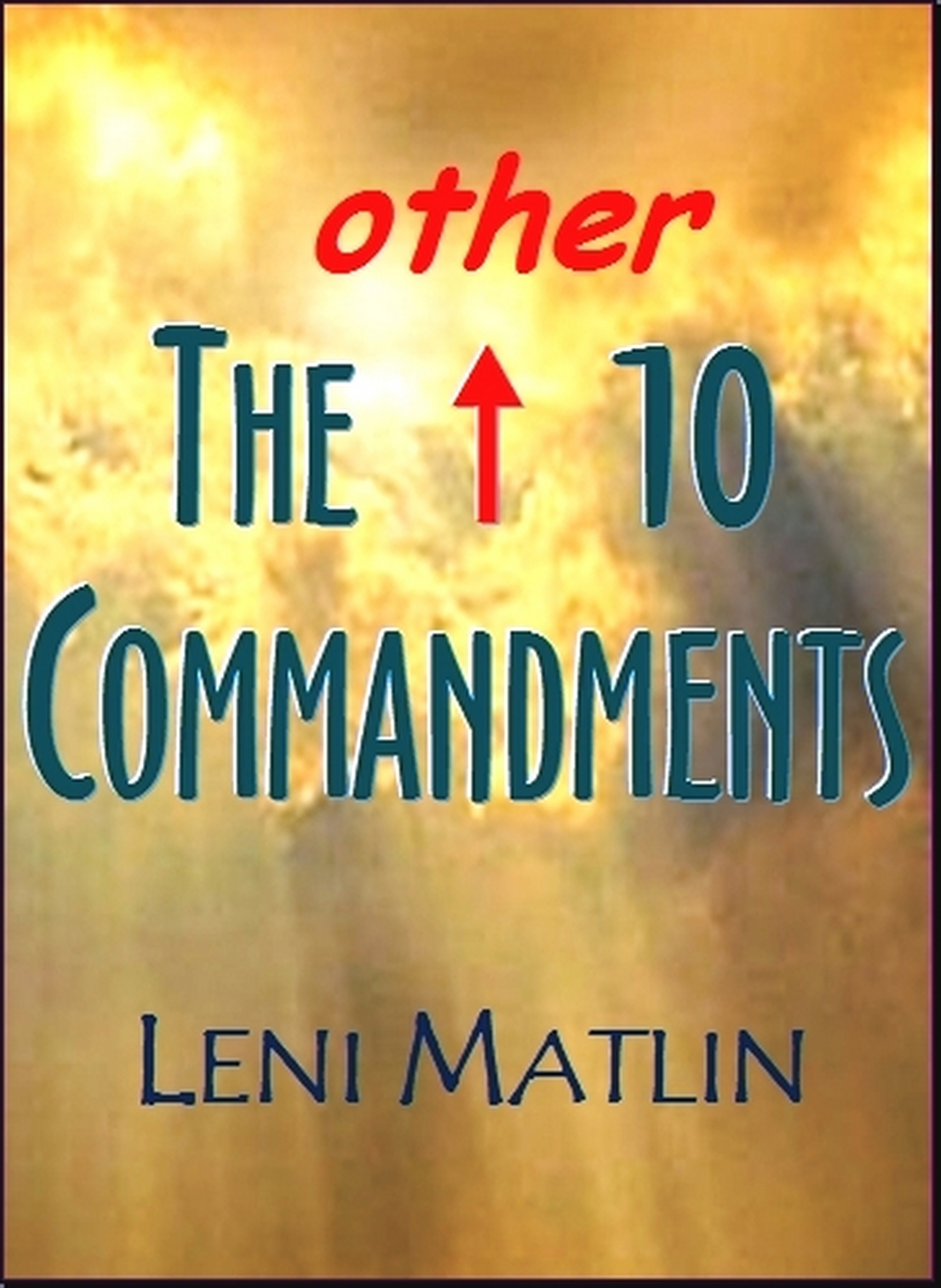 The Other 10 Commandments