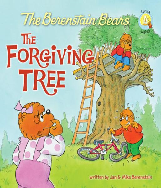 The Berenstain Bears and the Forgiving Tree By: Jan & Mike   Berenstain
