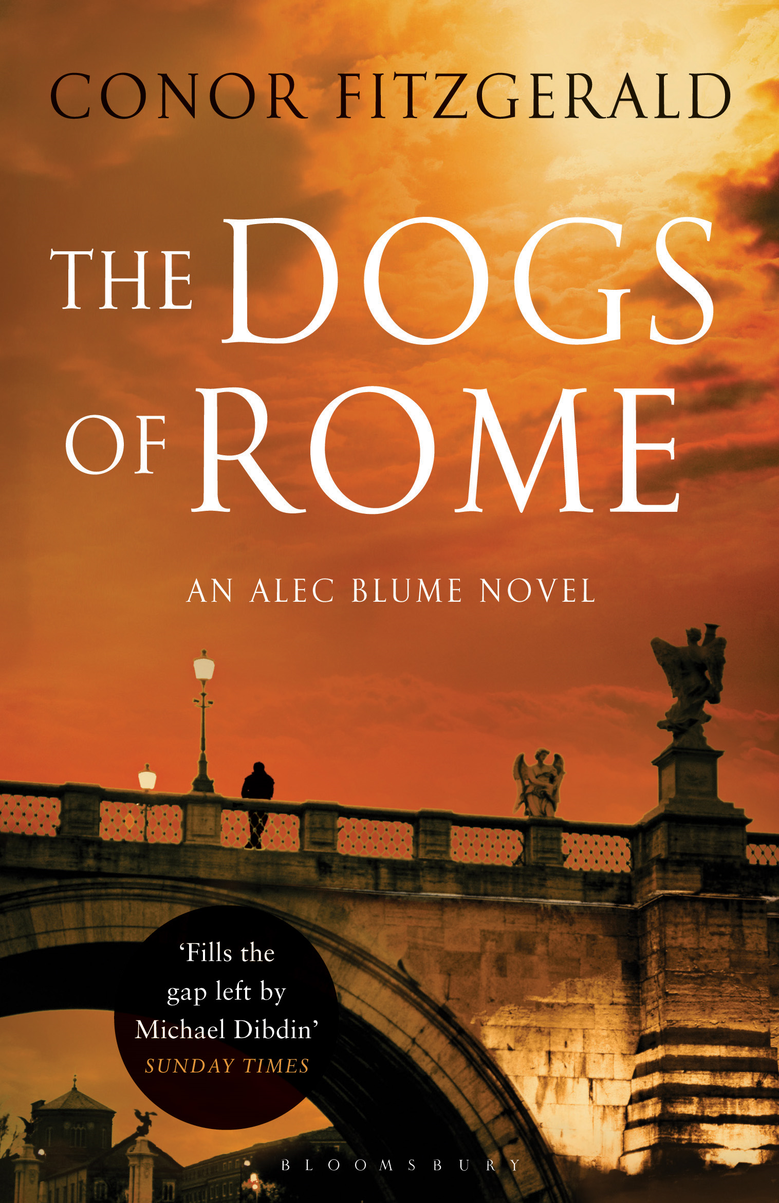 The Dogs of Rome: An Alec Blume Novel By: Conor Fitzgerald
