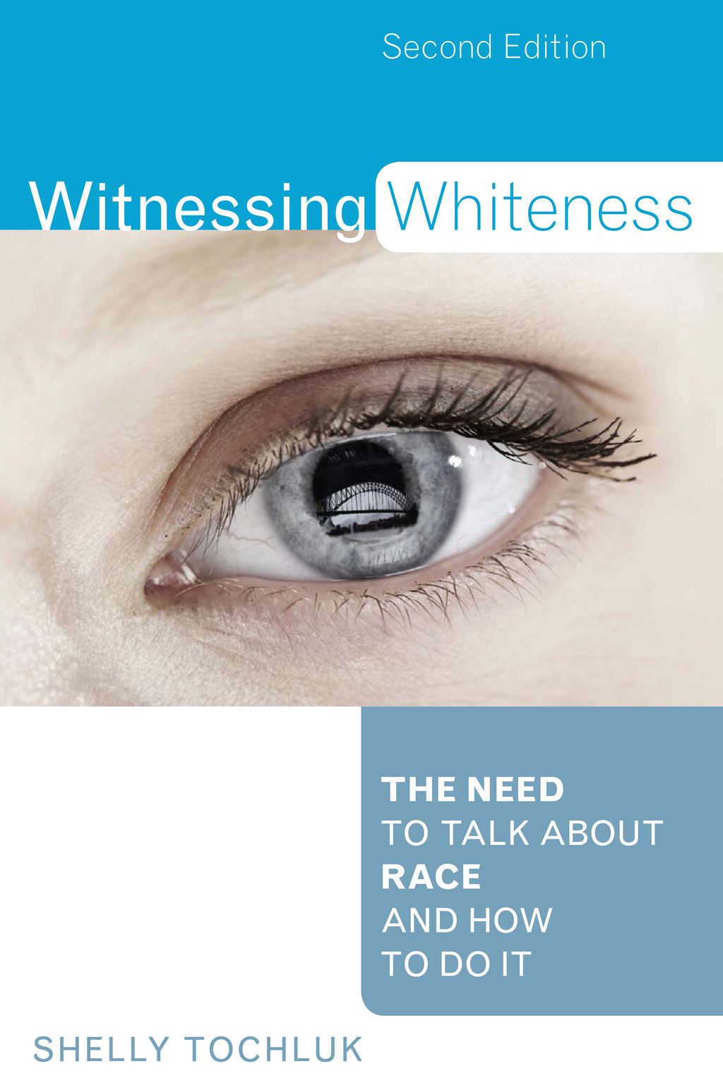 Witnessing Whiteness By: Shelly Tochluk