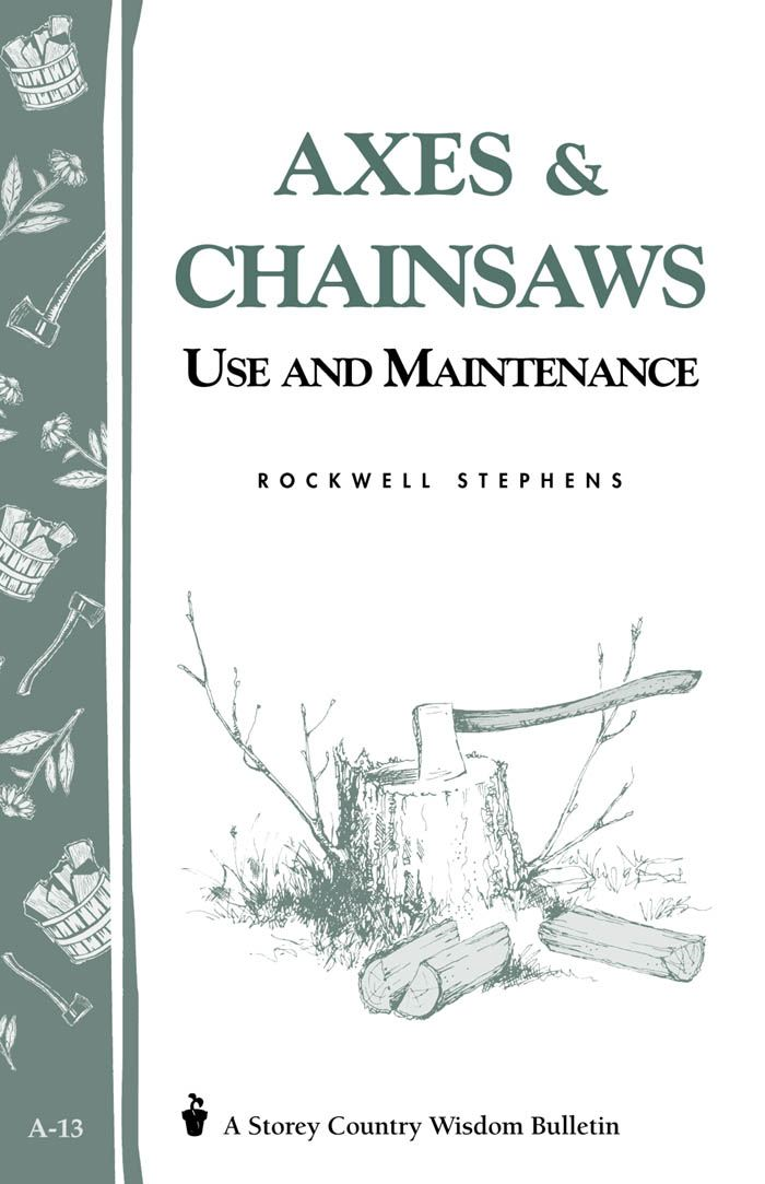 Axes & Chainsaws By: Rockwell Stephens