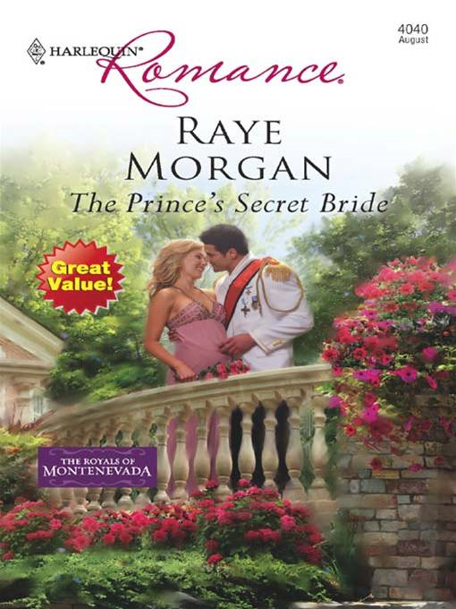 The Prince's Secret Bride By: Raye Morgan