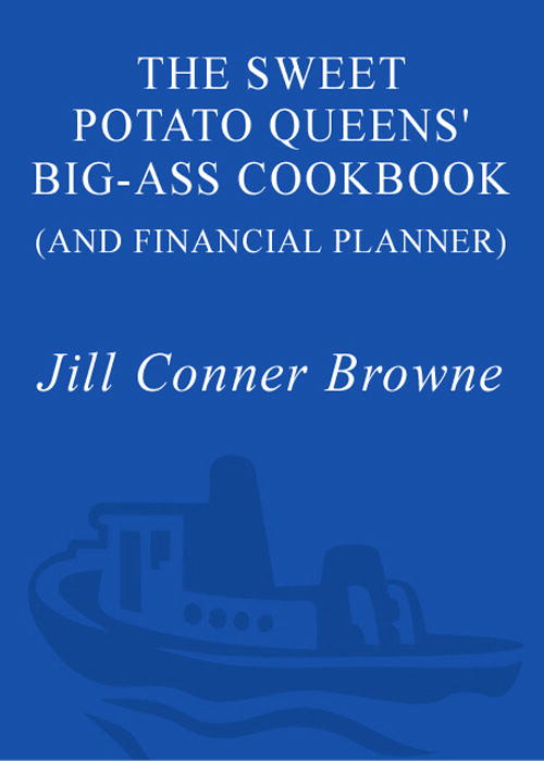 The Sweet Potato Queens' Big-Ass Cookbook (and Financial Planner)