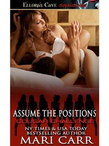 Assume The Positions (Cougar Challenge, Book Five)