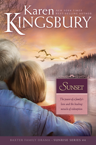 Sunset By: Karen Kingsbury