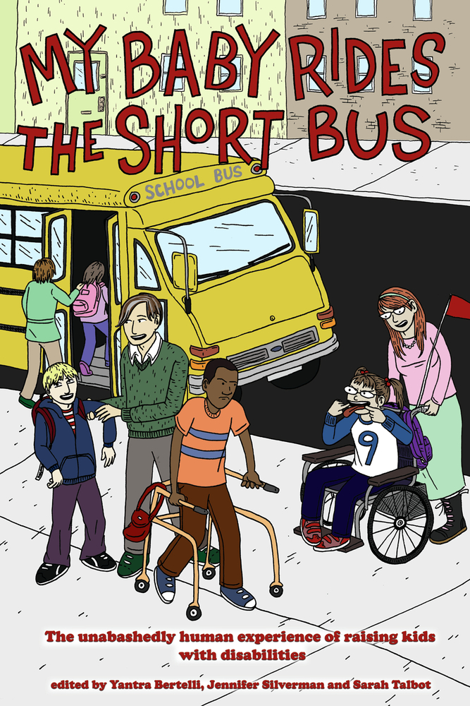 My Baby Rides the Short Bus By: