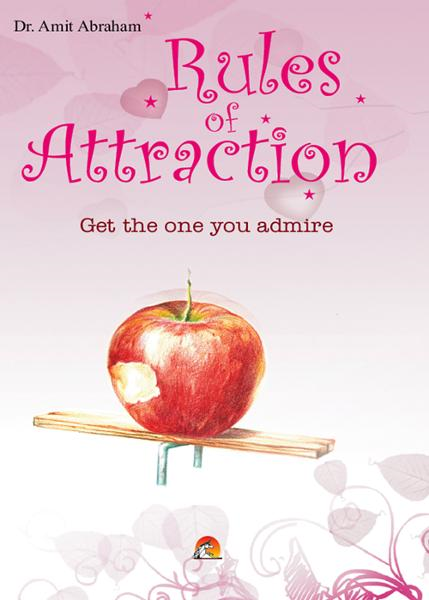 Rules of Attraction - Get the one you admire