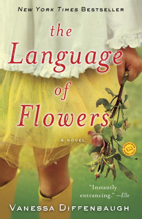 The Language of Flowers: A Novel By: Vanessa Diffenbaugh