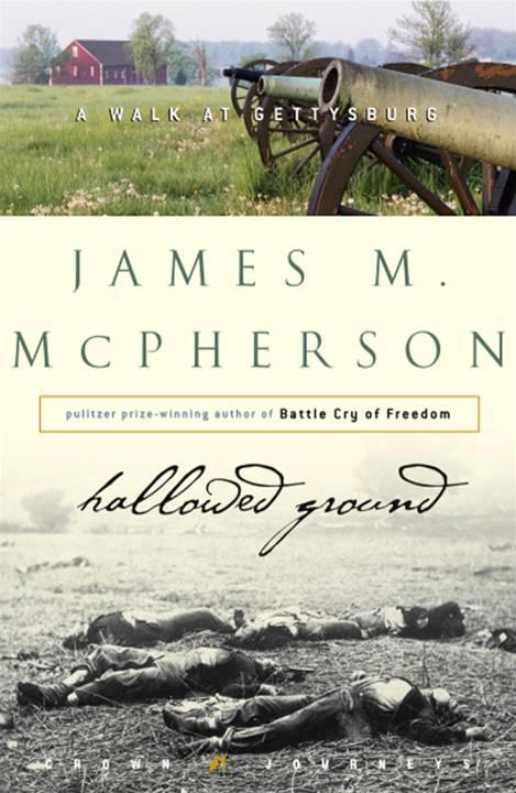 Hallowed Ground By: James M. McPherson