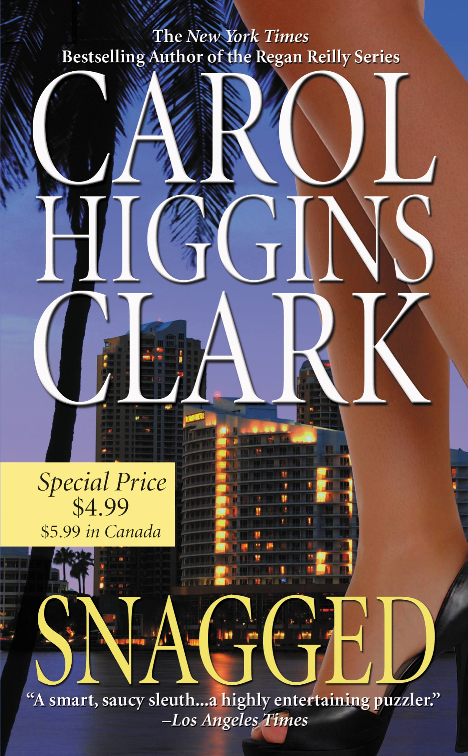 Snagged By: Carol Higgins Clark