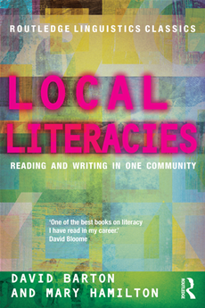 Local Literacies Reading and Writing in One Community
