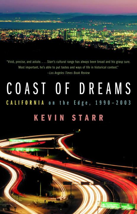 Coast of Dreams By: Kevin Starr