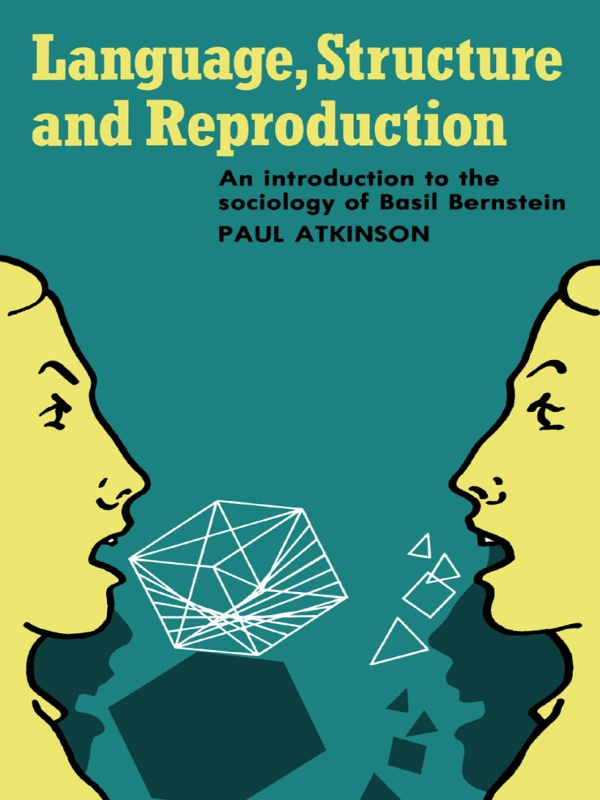 Language, Structure and Reproduction